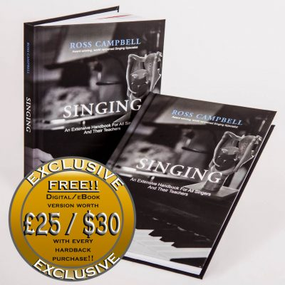 Ross Campbells hardback book Sing an extensive handbook for all singers and their teachers