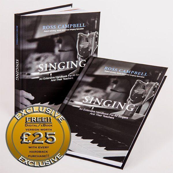 Ross Campbells hardback book Sing an extensive handbook for all singers and their teachers